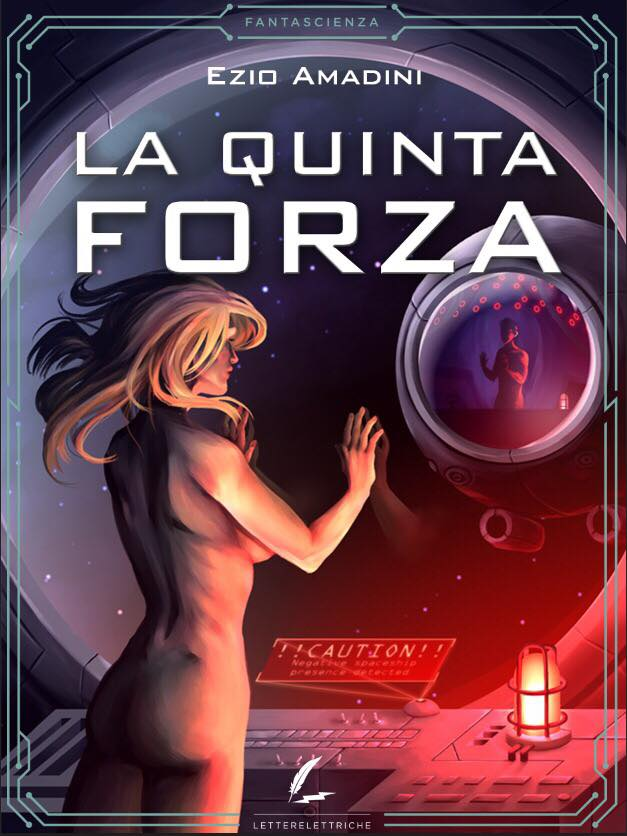 La quinta forza (Lettelettriche editore). Copertina di Sabrina Normani