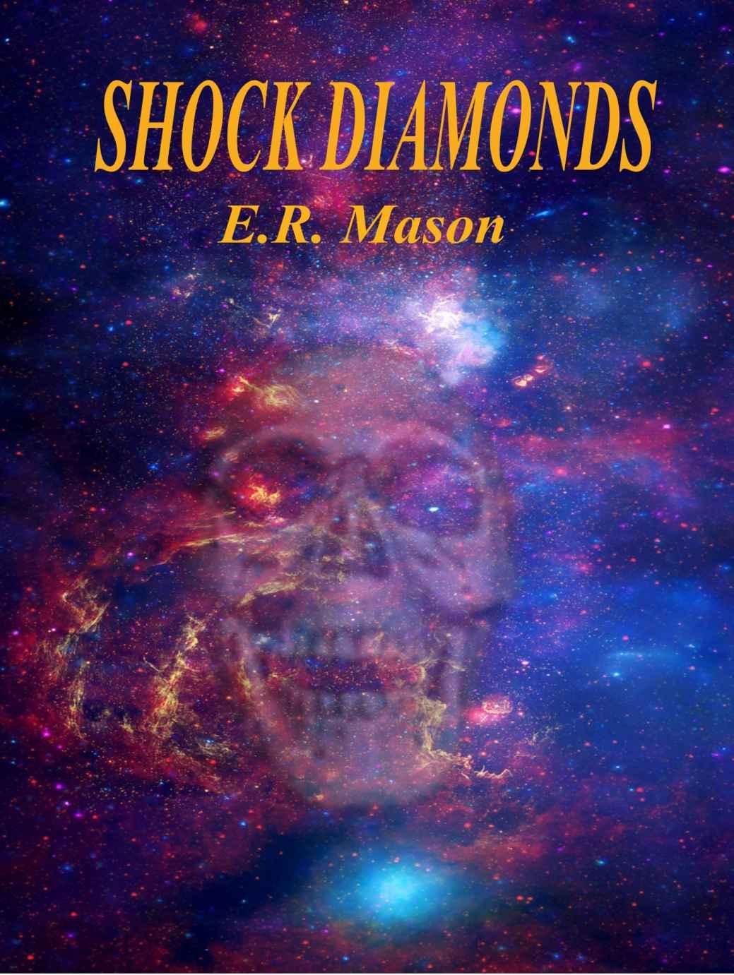 Shock Diamond - E. R. Mason