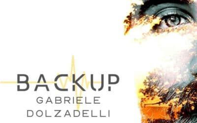 "Gabriele Dolzadelli scrive ""Backup"""