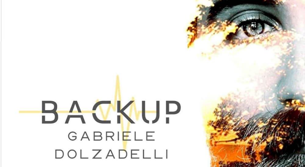 Gabriele Dolzadelli: Backup